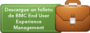 Descargue un Folleto de BMC End User Experience Managment